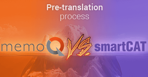 Pre-translation: memoQ vs smartCAT
